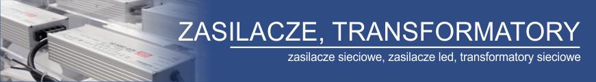 Zasilacze, transformatory